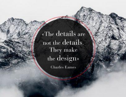 Quote Details sind nicht die Details. Sie machen das Design.